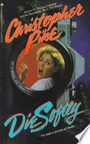"""Die Softly"" by Christopher Pike"