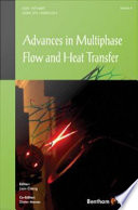 Advances in Multiphase Flow and Heat Transfer Book