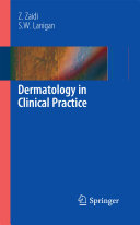 Dermatology in Clinical Practice Book