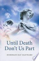 Until Death Don T Us Part