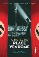 O hotel na Place Vendôme