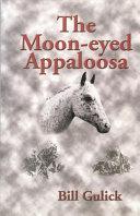 The Moon-Eyed Appaloosa ebook