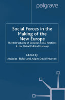 Social Forces in the Making of the New Europe: The ...