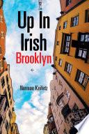 Up in Irish Brooklyn