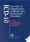 The ICD 10 Classification of Mental and Behavioural Disorders Book