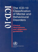 The ICD-10 Classification of Mental and Behavioural Disorders