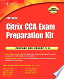 The Real Citrix CCA Exam Preparation Kit Book