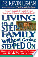Living in a Step Family Without Getting Stepped on