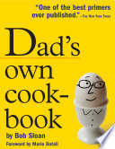 """Dad's Own Cookbook"" by Bob Sloan"