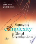 Managing Complexity in Global Organizations Book