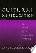 Cultural Miseducation