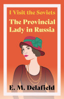 I Visit the Soviets   The Provincial Lady in Russia