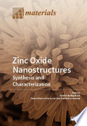 Zinc Oxide Nanostructures  Synthesis and Characterization Book