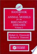 CRC Handbook of Animal Models for the Rheumatic Diseases