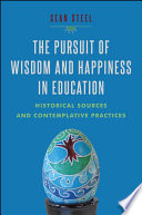 The Pursuit Of Wisdom And Happiness In Education