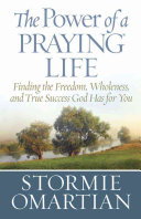 The Power of a Praying Life Book PDF