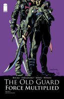 The Old Guard: Force Multiplied #2 (of 5) [Pdf/ePub] eBook