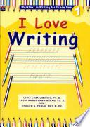 I Love Writing Grade 1 2002 Ed