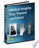 Medical Imaging Past Present and Future Book