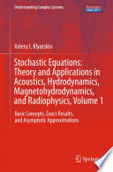 Stochastic Equations  Theory and Applications in Acoustics  Hydrodynamics  Magnetohydrodynamics  and Radiophysics  Volume 1 Book