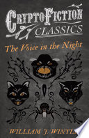 The Voice in the Night  Cryptofiction Classics   Weird Tales of Strange Creatures