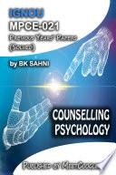 MPCE 021  COUNSELLING PSYCHOLOGY