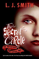 The Secret Circle: The Initiation and The Captive