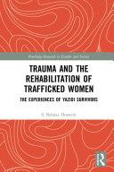 Trauma and the Rehabilitation of Trafficked Women Pdf/ePub eBook
