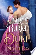 A Duke Will Never Do