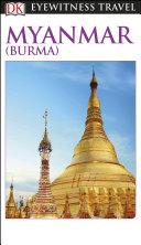 DK Eyewitness Myanmar (Burma) Book