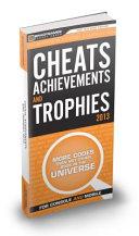 Cheats  Achievements  and Trophies 2013