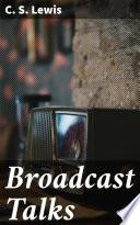 Broadcast Talks