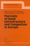 The Costs of Road Infrastructure and Congestion in Europe