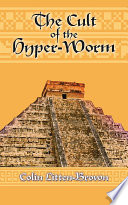The Cult of the Hyper Worm