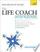 The Life Coach Workbook  Teach Yourself Book