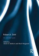 Robert A  Dahl  an unended quest