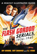 The Flash Gordon Serials, 1936–1940