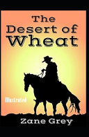 The Desert of Wheat Illustrated Online Book