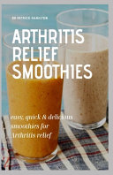Arthritis Relief Smoothies