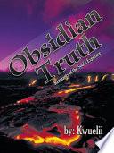 Obsidian Truth