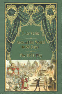 Pdf Around the World in 80 Days - The 1874 Play Telecharger