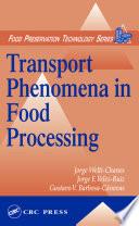 Transport Phenomena in Food Processing