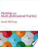 Nursing And Multi Professional Practice