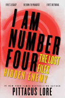 I Am Number Four  The Lost Files  Hidden Enemy