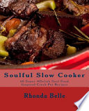 Soulful Slow Cooker