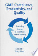 GMP Compliance  Productivity  and Quality Book