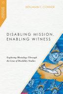 Pdf Disabling Mission, Enabling Witness