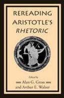 Rereading Aristotle s Rhetoric