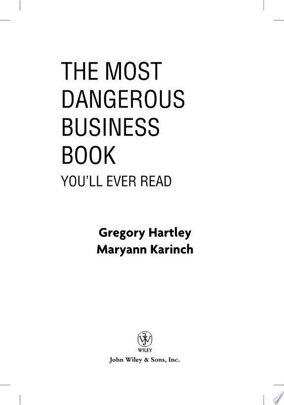 The+Most+Dangerous+Business+Book+You%27ll+Ever+Read