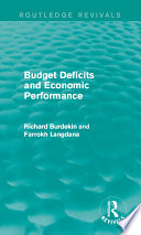 Budget Deficits And Economic Performance Routledge Revivals